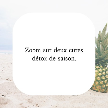 Les cures de pèches et d'ananas en naturopathie. Moi je les adore. Et vous vous les aimez?