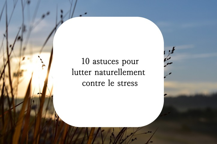 stress naturopathie hygiène de vie