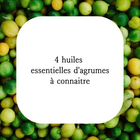 Les huiles essentielles d'agrumes sont de merveilleuses alliées contre le stress et les virus, en voici 4